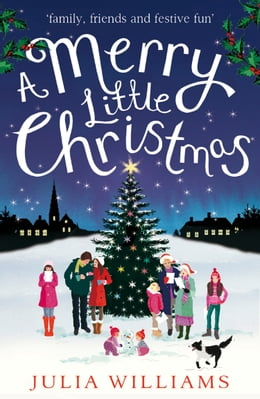 Book A Merry Little Christmas by Julia Williams