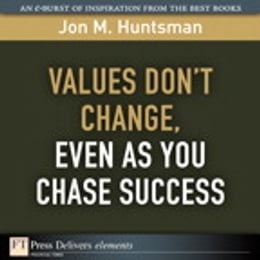 Book Values Don't Change, Even as You Chase Success by Jon Huntsman