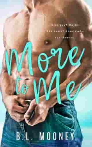 More to Me by B.L. Mooney