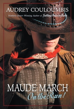 Book Maude March on the Run! by Audrey Couloumbis