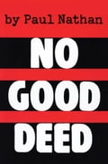 No Good Deed 627c8cb7-6ff0-444a-9bde-91346540c6c2
