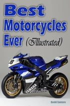 Best Motorcycles Ever (Illustrated) by David Santoro