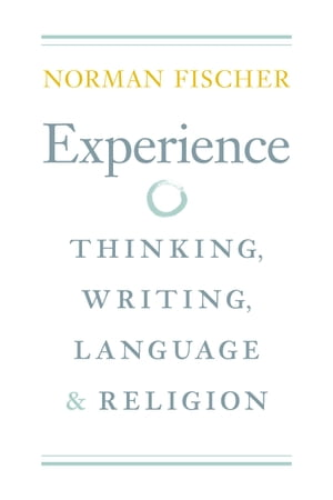 Experience Thinking, Writing, Language, and Religion