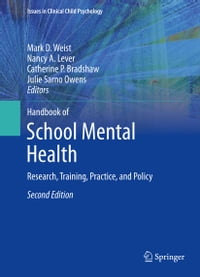 Handbook of School Mental Health: Research, Training, Practice, and Policy