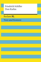 Don Karlos: Reclam XL – Text und Kontext by Friedrich Schiller