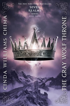 The Gray Wolf Throne by Cinda Williams Chima