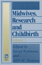 Midwives, Research and Childbirth