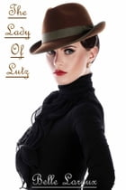 The Lady Of Lutz by Belle Laroux