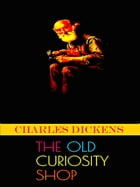 The Old Curiosity Shop by Charles Dicens