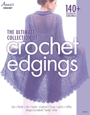Ultimate Collection of Crochet Edgings
