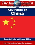 Key Facts on China: Essential Information on China by Patrick W. Nee