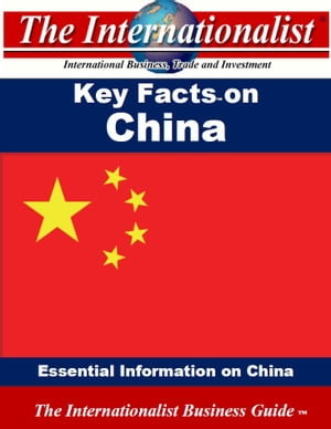 Key Facts on China Essential Information on China