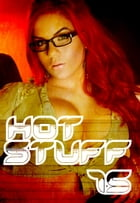 Hot Stuff Volume 15 by Tina Samuels