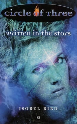 Book Circle of Three #12: Written in the Stars by Isobel Bird