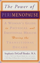 Perimenopause - Preparing for the Change, Revised 2nd Edition: A Guide to the Early Stages of…