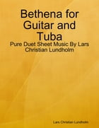 Bethena for Guitar and Tuba - Pure Duet Sheet Music By Lars Christian Lundholm by Lars Christian Lundholm