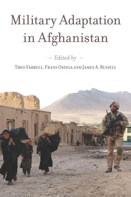 Book Military Adaptation in Afghanistan by Theo Farrell
