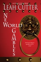 New World Gambles by Leah Cutter