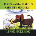 James and the Jealous, Naughty Seagull 45b93b12-2c71-4a58-bce0-833c0f942073