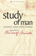 Study of Man: General Education Course by Rudolf Steiner
