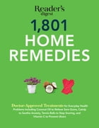 1801 Home Remedies by Editors at Reader's Digest