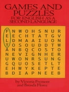 Games and Puzzles for English as a Second Language by Victoria Fremont