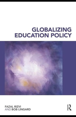 Book Globalizing Education Policy by Lingard, Fazal