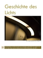 Geschichte des Lichts: history of lighting technologies and lighting design (german) by Peter Petrol