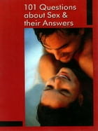 101 Questions About Sex & Their Answers by Brijesh Kumar