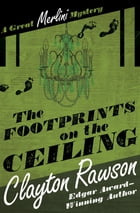 The Footprints on the Ceiling by Clayton Rawson