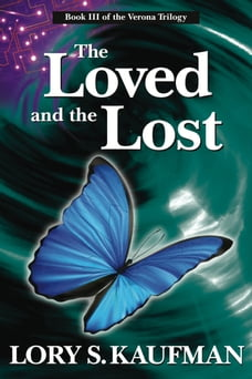 The Loved and the Lost (Book #3 of The Verona Trilogy)