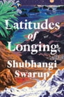 Latitudes of Longing Cover Image