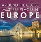 Around The Globe - Must See Places in Europe: Europe Travel Guide for Kids by Baby Professor
