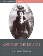 Anne of the Island (Illustrated) by L.M. Montgomery