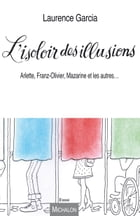 L'Isoloir des illusions by Laurence Garcia