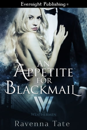 An Appetite for Blackmail