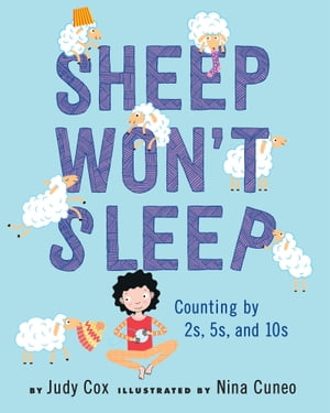 Sheep Won't Sleep Counting by 2s, 5s, and 10s