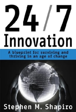 Book 24/7 Innovation by Shapiro, Stephen