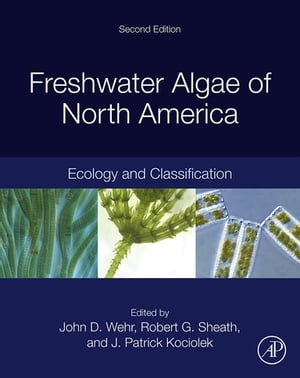 Freshwater Algae of North America Ecology and Classification