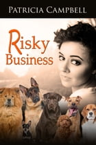 Risky Business by Patricia Campbell