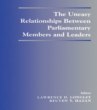 The Uneasy Relationships Between Parliamentary Members and Leaders