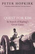 Quest for Kim by Peter Hopkirk