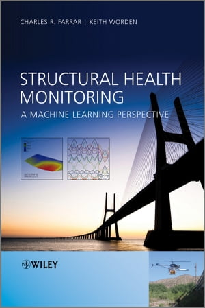 Structural Health Monitoring A Machine Learning Perspective