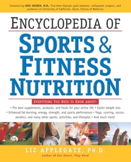 Book Encyclopedia of Sports & Fitness Nutrition by Liz Applegate, Ph.D.