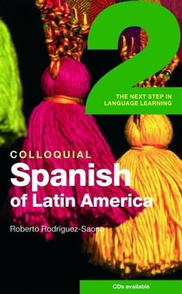 Book Colloquial Spanish of Latin America 2 by Rodriquez-Zaona, Roberto