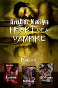 1230000246163 - Amber Kallyn: Heart of a Vampire (Book Bundle, Books 1-3) - Libro