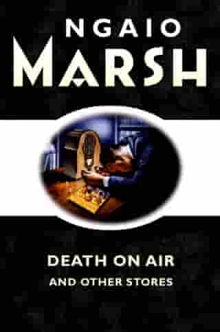 Death on the Air: and other stories by Ngaio Marsh