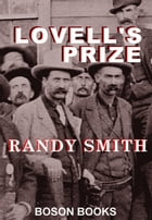 Lovell's Prize by Randy D.  Smith