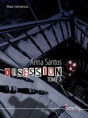 Obsession: Tome 2 by Anna Santos