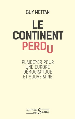Le Continent perdu by Guy Mettan